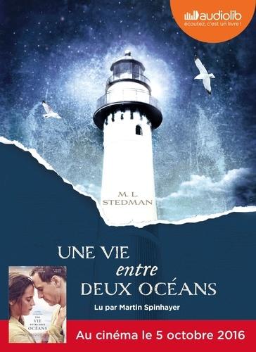 M-L Stedman - Une vie entre deux océans. 2 CD audio MP3
