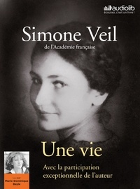 Simone Veil - Une vie. 1 CD audio MP3
