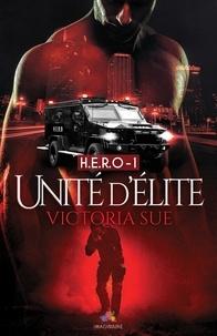 Victoria Sue - Unité d'élite.