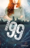 Juliette Baron - Urbaine 99 Tome 1 : .
