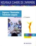Jean-Pierre Carpentier et Michel Aubert - Urgences /Réanimation  Transfusion sanguine - Soins infirmiers.