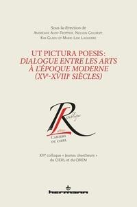 Andréane Audy-Trottier et Nelson Guilbert - Ut pictura poesis : dialogue entre les arts à l'époque moderne (XVe-XVIIIe siècles).