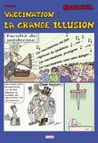Bickel - Vaccination : la grande illusion.