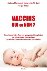Stefano Montanari et Antonietta Gatti - Vaccins Oui ou Non ?.
