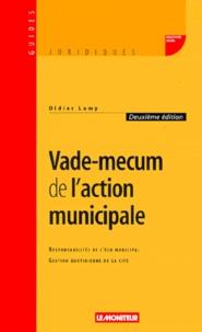 Didier Lamy - Vade-mecum de l'action municipale.
