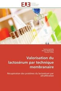 Valorisation du lactosérum par technique membranaire - Récupération des protéines du lactosérum par ultrafiltration.pdf