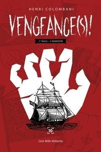 Colombani - Vengeances Tome 1.