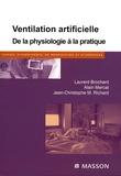 Laurent Brochard et Alain Mercat - Ventilation artificielle - De la physiologie à la pratique.