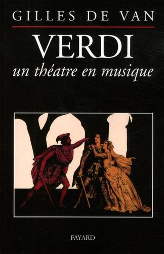 Verdi, un théâtre en musique