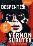 Virginie Despentes - Vernon Subutex 1. 1 CD audio MP3