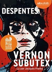 Virginie Despentes - Vernon Subutex 1. 1 CD audio MP3