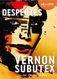 Virginie Despentes - Vernon Subutex 2. 1 CD audio MP3