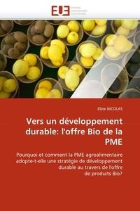 Eline Nicolas - Vers un développement durable: l''offre Bio de la PME.
