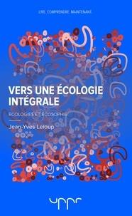 Jean-Yves Leloup - Vers une écologie intégrale - Ecologies et écosophie.