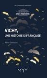Rémi Dalisson - Vichy, une histoire si française.