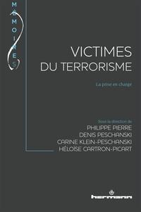 Philippe Pierre et Denis Peschanski - Victimes du terrorisme - La prise en charge.
