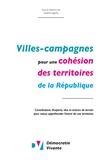Démocratie vivante - Villes-campagnes pour une cohésion des territoires de la République.