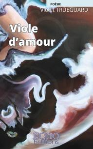 Violet Trueguard - Viole d'amour.