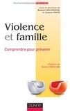 Roland Coutanceau et Joanna Smith - Violence et famille - Comprendre pour prévenir.