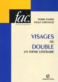 Pierre Jourde et Paolo Tortonese - Visages du double - Un thème littéraire.