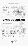 Nicolas Dehorter - Vivre de son art.