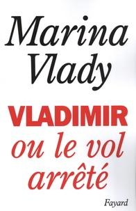 Marina Vlady - Vladimir ou le vol arrêté.