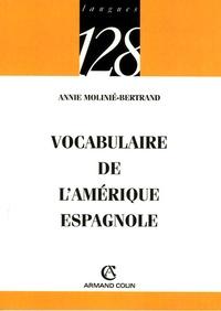 Annie Molinié-Bertrand - Vocabulaire de l'Amérique espagnole.