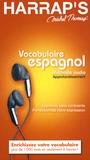 Michel Thomas - Vocabulaire espagnol Méthode audio Approfondissement - 5 CD audio.