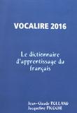 Jean-Claude Rolland et Jacqueline Picoche - Vocalire - Les 7500 mots essentiels du lexique français.
