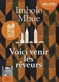 Imbolo Mbue - Voici venir les rêveurs. 1 CD audio MP3