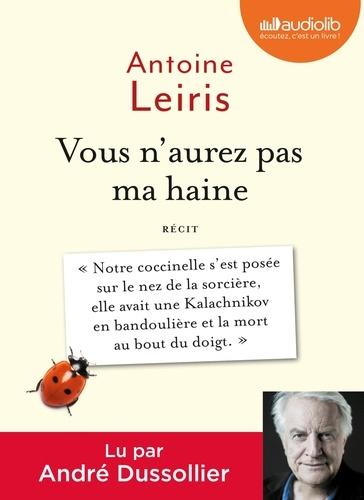 Antoine Leiris - Vous n'aurez pas ma haine. 1 CD audio MP3