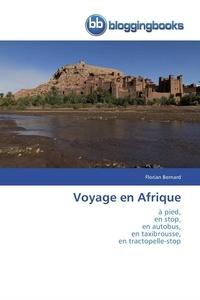 Bernard-f - Voyage en afrique.