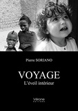 Pierre Soriano - Voyage - L'éveil intérieur.