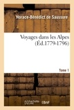 Horace-Bénédict de Saussure - Voyages dans les Alpes. Tome 1 (Éd.1779-1796).