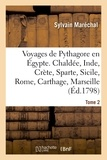 Sylvain Maréchal - Voyages de Pythagore en Égypte. Tome 2.