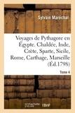 Sylvain Maréchal - Voyages de Pythagore en Égypte. Tome 4.
