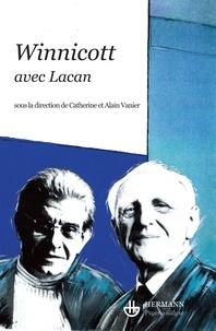 Alain Vanier et Catherine Vanier - Winnicott avec Lacan.