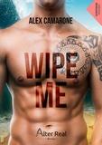 Alex Camarone - Wipe me.