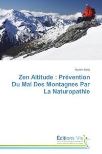 Zen altitude : prévention du mal des montagnes par la naturopathie.pdf
