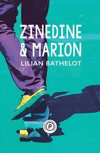 Lilian Bathelot - Zinedine.
