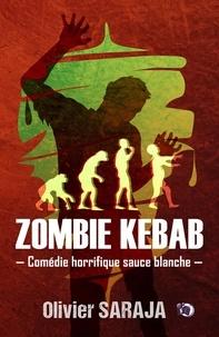 Olivier Saraja - Zombie kebab.