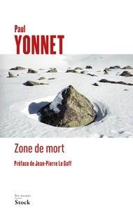 Paul Yonnet - Zone de mort.