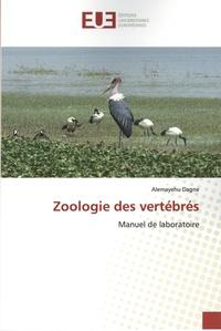 Alemayehu Dagne - Zoologie des vertébrés - Manuel de laboratoire.