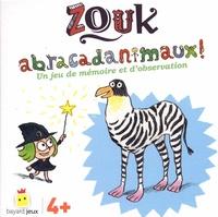 Cyrille Allard - Zouk Abracadanimaux ! - Un jeu de mémoire et d'observation. Avec 40 cartes.