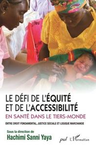 Ucareoutplacement.be Le défi de l'équité et de l'accessibilité en santé dans le tiers-monde - Entre droit fondamental, justice sociale et logique marchande Image