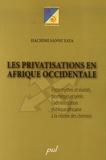 Hachimi Sanni Yaya - Les privatisations en Afrique occidentale - Entre mythes et réalités, promesses et périls : l'administration publique africaine à la croisée des chemins.