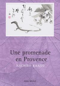 Hachiro Kanno - Une promenade en Provence.
