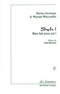 Hacina Zermane et Myriam Mascarello - Sheh ! - Bien fait pour toi !.