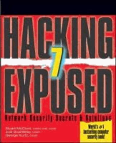 Hacking Exposed: Network Security Secrets & Solutions.
