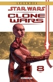 Haden Blackman et Brian Ching - Star Wars Clone Wars Tome 8 : Obsession.